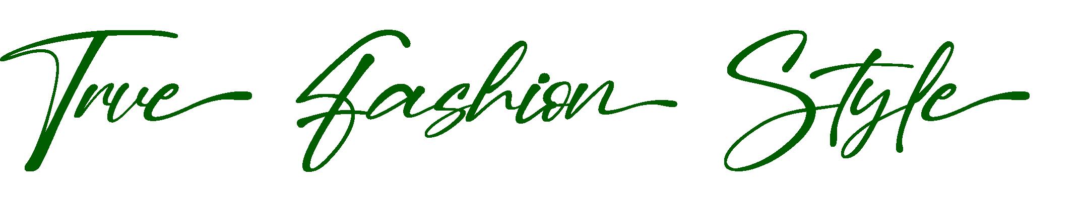 True Fashion Style